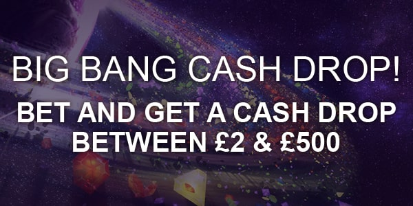 Big Bang Cash Drop Nektan Promotion Advert